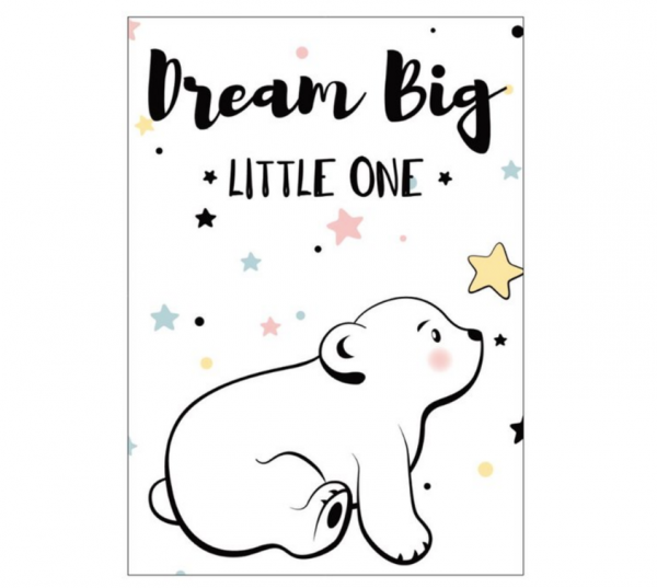 Postkarte 'Dream Big Little One'